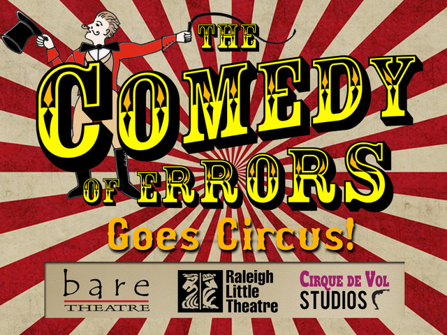 """The Comedy of Errors"" Goes Circus! Check out our Kickstarter here!"